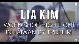 LIA KIM high light - TPD FiLM