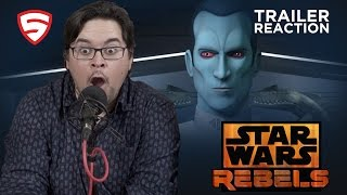 Star Wars Rebels - Season 3 Trailer Reaction