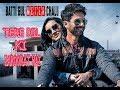 Tere Dil Ki Zaroorat Hai Song | Batti Gul Meter Chalu | Shahid Kapoor | Shraddha Kapoor | Rahul Jain