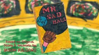 Mr Sad Ball