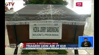 Video Jenazah Hizkia Jorry , Korban Lion JT 610 Tiba Dirumah Duka Cikini - BIS 03/11 MP3, 3GP, MP4, WEBM, AVI, FLV November 2018