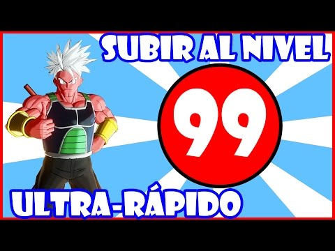 COMO SUBIR AL NIVEL 99 EN DRAGON BALL XENOVERSE