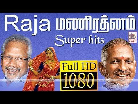 Mani Ratnam Ilaiyaraja Super Hit Songs