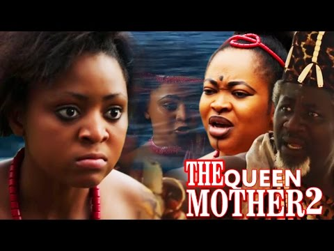 The Queen Mother season 2  - Best Of Regina Daniel  2017 Latest Nigerian Nollywood movie