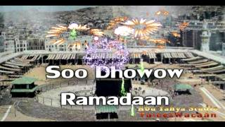Soo Dhawow Ramadaan Nashiido