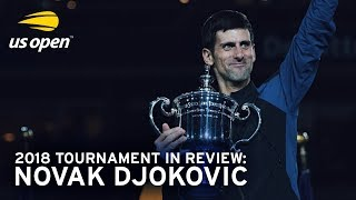 Video 2018 US Open In Review: Novak Djokovic MP3, 3GP, MP4, WEBM, AVI, FLV Maret 2019
