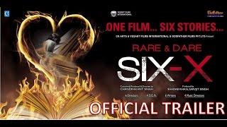Six X Official Trailer | One film Six stories | CK Arts | Sofia Hayat | Ashmit Patel