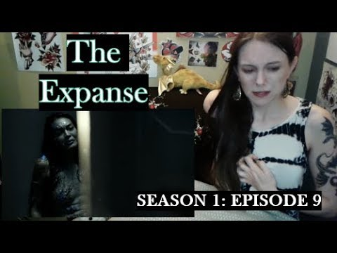 The Expanse Season 1 Episode 9 Review and Reaction!