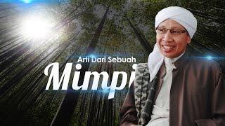 Video Arti Dari Sebuah Mimpi - Buya Yahya MP3, 3GP, MP4, WEBM, AVI, FLV Agustus 2018