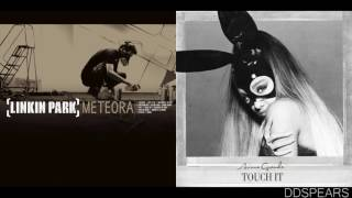 """TOUCH IT TILL IT'S NUMB"" - Linkin Park & Ariana Grande (Mashup)"