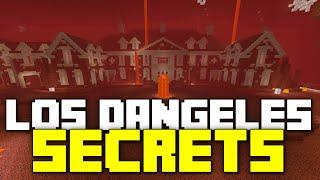 Revealing the Secrets of Los Dangeles!!