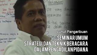 Video Seminar Umum Strategi dan Teknik Beracara dalam Pengadilan Pidana MP3, 3GP, MP4, WEBM, AVI, FLV Desember 2017
