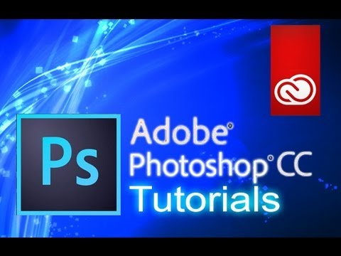 Photoshop CC – Tutorial for Beginners [COMPLETE]