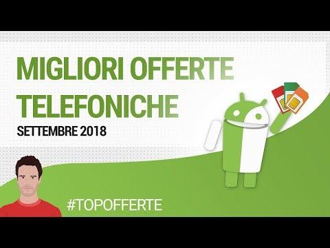 MIGLIORI OFFERTE TELEFONICHE: SETTEMBRE 2018   guida   ITA   TuttoAndroid