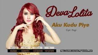 Deva Lolita - Aku Kudu Piye (Official Audio Video)