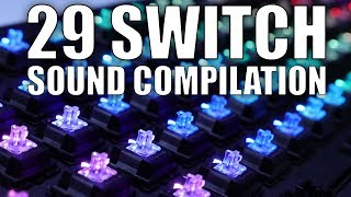29 Mechanical Keyboard Switch Sound Compilation