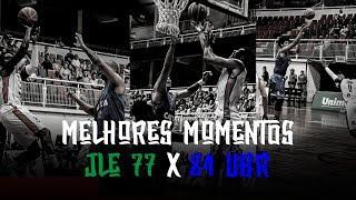 8. Melhores Momentos - JLE 77 x 84 UBR | NBB 2018-2019