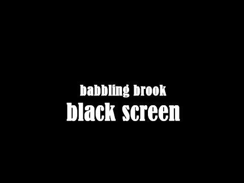 Babbling Brook, Black Screen 10 Hours Creek Sounds, Water Stream ~ Study, Relax, Sleep