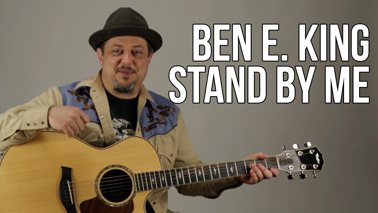 """Stand by Me"" Guitar Lesson – Ben E. King – Easy Beginner Acoustic Songs for Guitar"