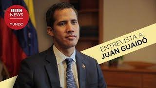 Entrevista a Juan Guaidó en la BBC