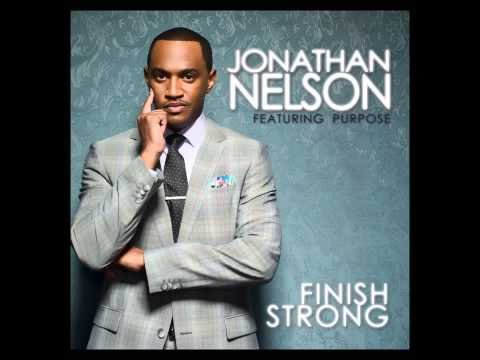 Jonathan Nelson Feat Purpose FINALLY