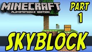 Minecraft PS4 - Skyblock - Part 1 (Minecraft Playstation 4) SkyBlock Survival