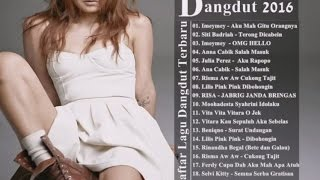 LAGU DANGDUT Asik Dance 20 TERBARU 2016  .•*¨*•☆Good Mood Jukebox LAGU DANGDUT TERPOPULER