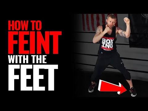 How to FEINT with Feet in BOXING | 3 Methods