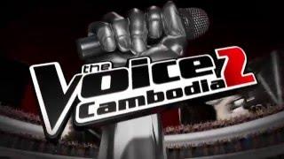 Khmer TV Show - The Voice Cambodia Season 2