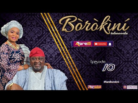BOROKINI TELENOVELA S01 EP 10 (latest Yoruba Web Series 2021)