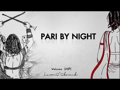 Pari By Night | Welcome Hॐ | Laxmi Bomb | 2014