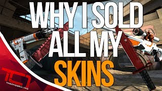 """WHY I SOLD ALL MY SKINS - CS:GO. Today we discuss why i sold all my skins in csgo. What are some reasons you sold your skins in csgo let me know down in the comments below.Best Place to buy cheap csgo skins is   https://www.rpgah.com/, Use code""""JOB""""get a 3% discount!GIVEAWAY - https://gleam.io/LXWRt/win-awp-hyperbeast-ft★ Patreon - https://goo.gl/cZcV7R★ 2nd Channel - https://goo.gl/RyvCmn★Snacphat - TheChosen1inc★Instagram - https://goo.gl/cv1hvL★Twitch - http://goo.gl/kRBgH2★Twitter - https://goo.gl/xUmcOE★Steam Group - http://goo.gl/Radyih (Join For Updates)★Intro Song - https://goo.gl/L8qshP★Outro Song - https://goo.gl/sPD2Q1★Config - http://goo.gl/vCXbiKThechosen1inc is a cs go channel focused on talking about everything cs go. The focus is bringing you the latest cs go news and also opinions on the latest things going on in the counter strike global offensive community. Feel free to subscribe if your interested in counter strike global offensive content and the opinions of an angry man.Johnny BumbleFuck Is Always Watching ༼◕_◕༽Contact Email - Schonewise@gmail.com"""