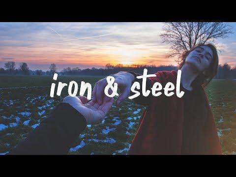 Quinn XCII - Iron & Steel (Lyric Video)