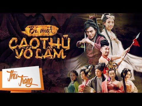 Phim Hài: Bí Mật Cao Thủ Võ Lâm - Nhóm Hài Thu Trang