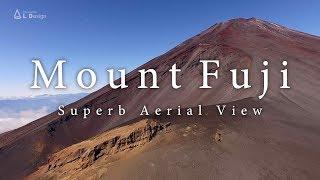 空撮 絶景富士山 [4K]