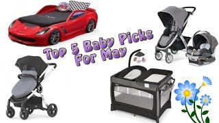 Top 5 Baby Gear in May