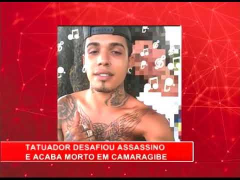 [RONDA GERAL] Tatuador desafia assassino e é morto em Camaragibe