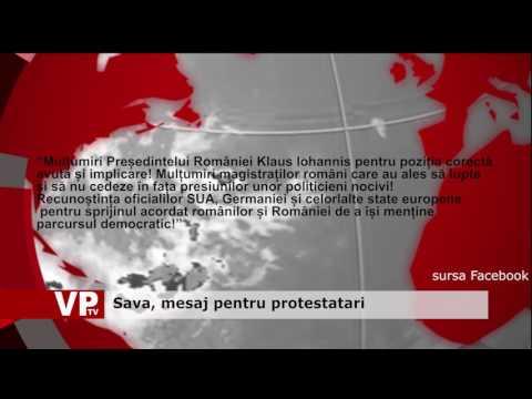 Sava, mesaj pentru protestatari