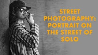 Video Street Photography: Portrait On The Street of Solo (2018)| DarwisVlog #23 MP3, 3GP, MP4, WEBM, AVI, FLV Juni 2019