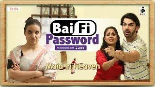 Video SIT | Maid In Heaven | BAI-FI PASSWORD | S2 E5 | Chhavi Mittal | Shubhangi Litoria MP3, 3GP, MP4, WEBM, AVI, FLV Juni 2019