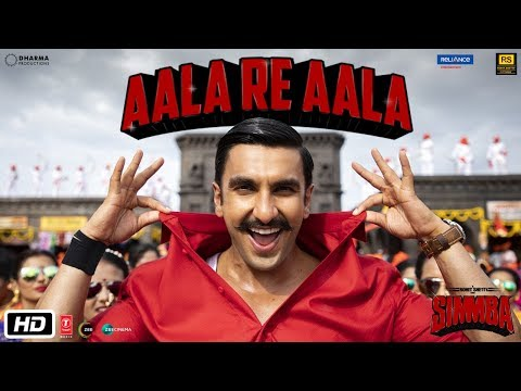 Download SIMMBA: Aala Re Aala | Ranveer Singh, Sara Ali Khan | Tanishk Bagchi, Dev Negi, Goldi HD Mp4 3GP Video and MP3