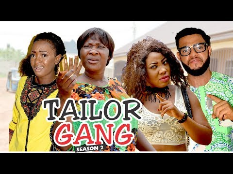 TAILOR GANG 2 - LATEST NIGERIAN NOLLYWOOD MOVIES    TRENDING NOLLYWOOD MOVIES