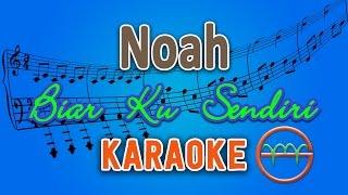 Noah -  Biar Ku Sendiri (Karaoke Lirik Chord) by GMusic cover