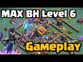 Max Builder Hall Gameplay - Level 6 BH6 | Clash of Clans