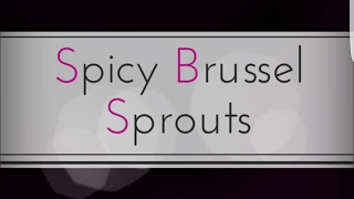 Spicy Brussel Sprouts Serving size : 2 persons Ingredients Brussel sprouts - 25-30 Olive oil - 1 tbspn Garlic powder - 1tspn Herbs...