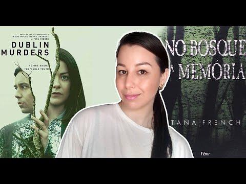 [Eu li] No bosque da memória, Tana French