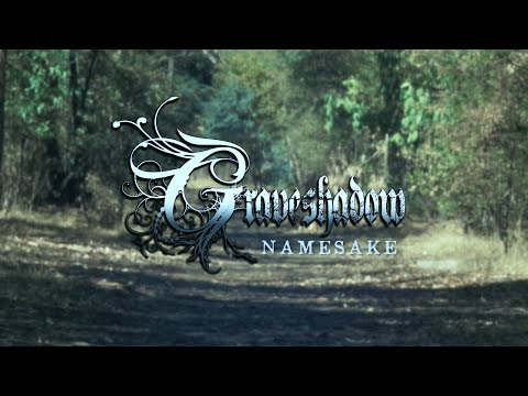 Graveshadow - Namesake