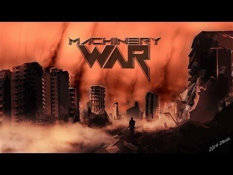Machinery- War