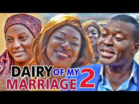 DIARY OF MY MARRIAGE - LATEST 2017 NIGERIAN NOLLYWOOD MOVIES | YOUTUBE MOVIES