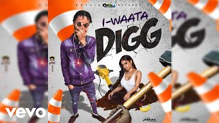 Video I-Waata - DiGG (Official Audio) MP3, 3GP, MP4, WEBM, AVI, FLV Februari 2019